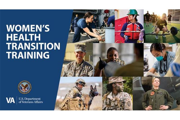 The online, self-paced Women's Health Transition Training provides important information for transitioning servicewomen on women's health care services available from VA post-separation from the military (Photo by: graphic courtesy of the Department of Veterans Affairs).