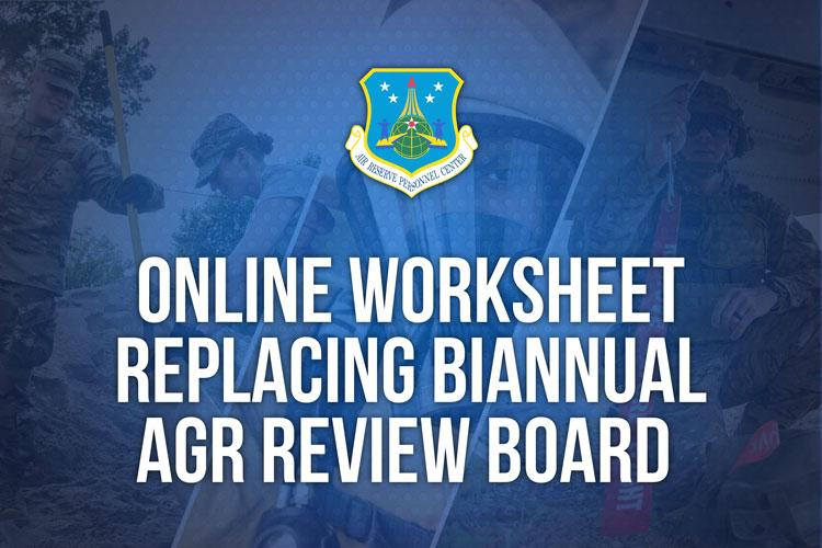 Online worksheet to replace biannual AGR review board